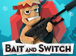 Играть в Bait & Switch