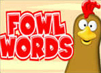 Play Fowl Words