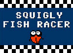 Play Squigly Fish Racer