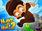 Play Hurry Bob 2