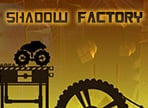 Shadow Factoryをプレイ